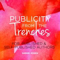 https://www.goodreads.com/book/show/24528807-publicity-from-the-trenches