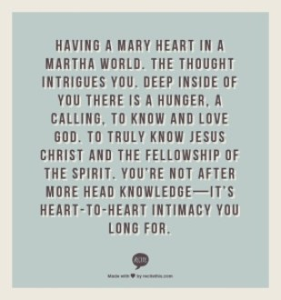 Mary and Martha quote from Joanna Weaver