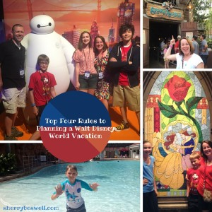 Top Four Rules to Planning a Walt Disney World Vacation