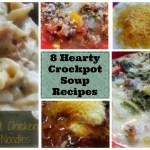 8 Hearty Crockpot Soup Recipes