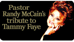 Pastor Randy McCain's tribute to Tammy Faye