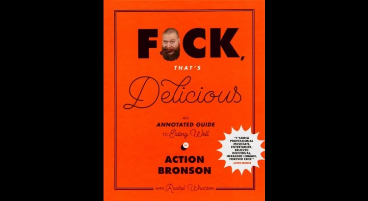 Book Review — F*ck, That's Delicious: An Annotated Guide to Eating Well