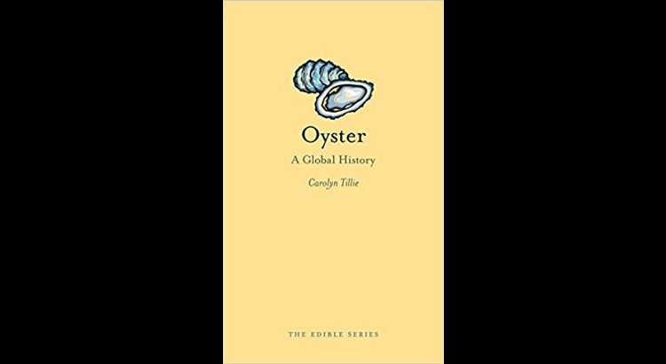 Book Review – Oyster: A Global History