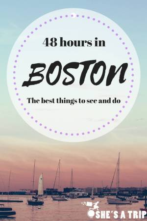 quick boston trip 48 hours in boston itinerary