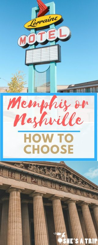 Memphis or Nashville? How To Plan Your Tennesse Vacation