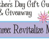 Mother's Day Gift Guide Giveaway #3 – Revitalize Mom