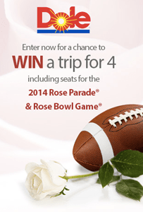 DOLE 2014 Rose Parade Sweepstakes