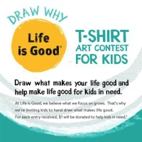 #LifeisGoodBecause Life is Good Art Contest for Kids