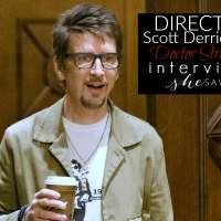 Interview: Doctor Strange Director Scott Derrickson #DoctorStrangeEvent