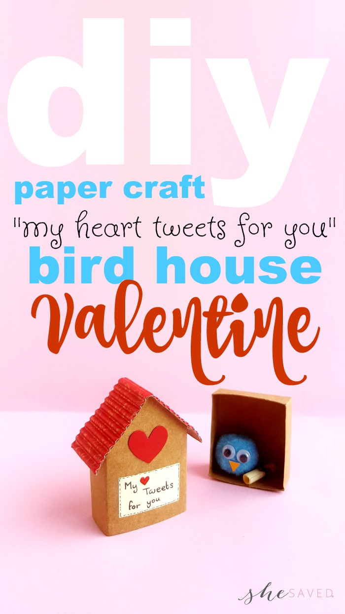 This is THE cutest DIY Paper Craft Birdhouse Valentine project