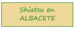 Shiatsu en Albacete