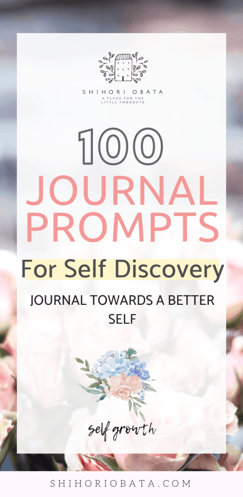 100 journal prompts for self discovery: Journaling towards a better self