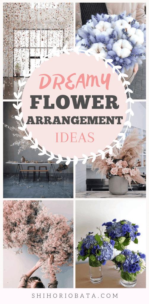 Dreamy Flower Arrangement Ideas