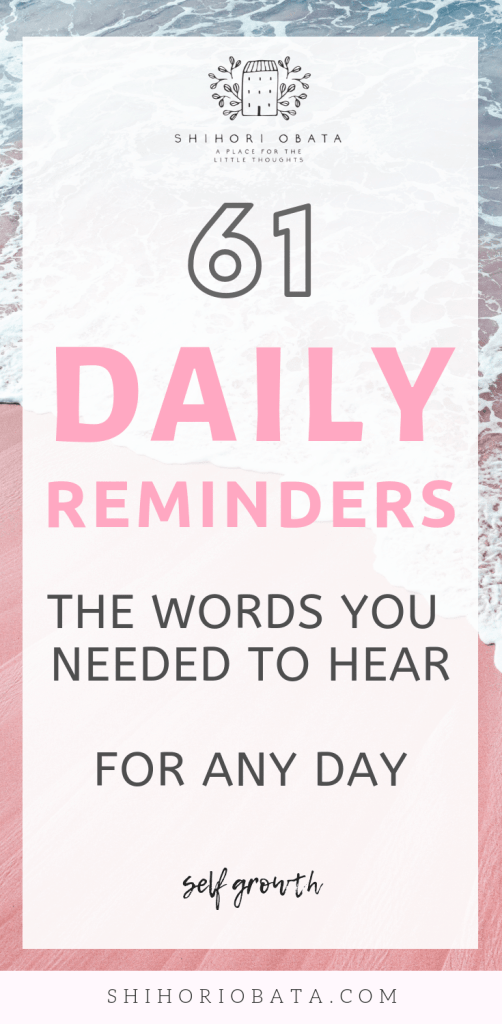 61 Daily Reminders for Any Day #quotes #inspiration #dailyreminder