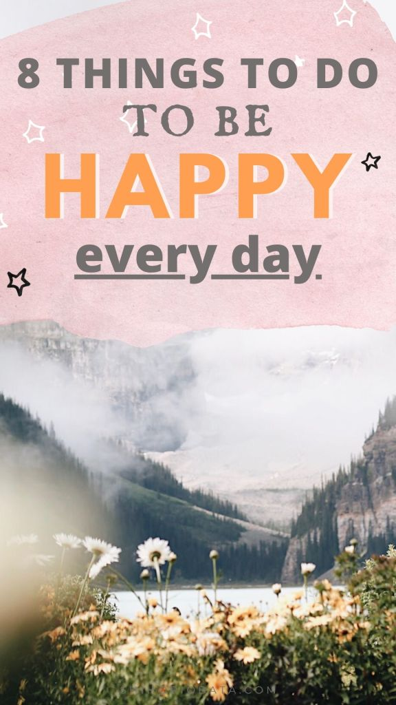 how to be happy every day