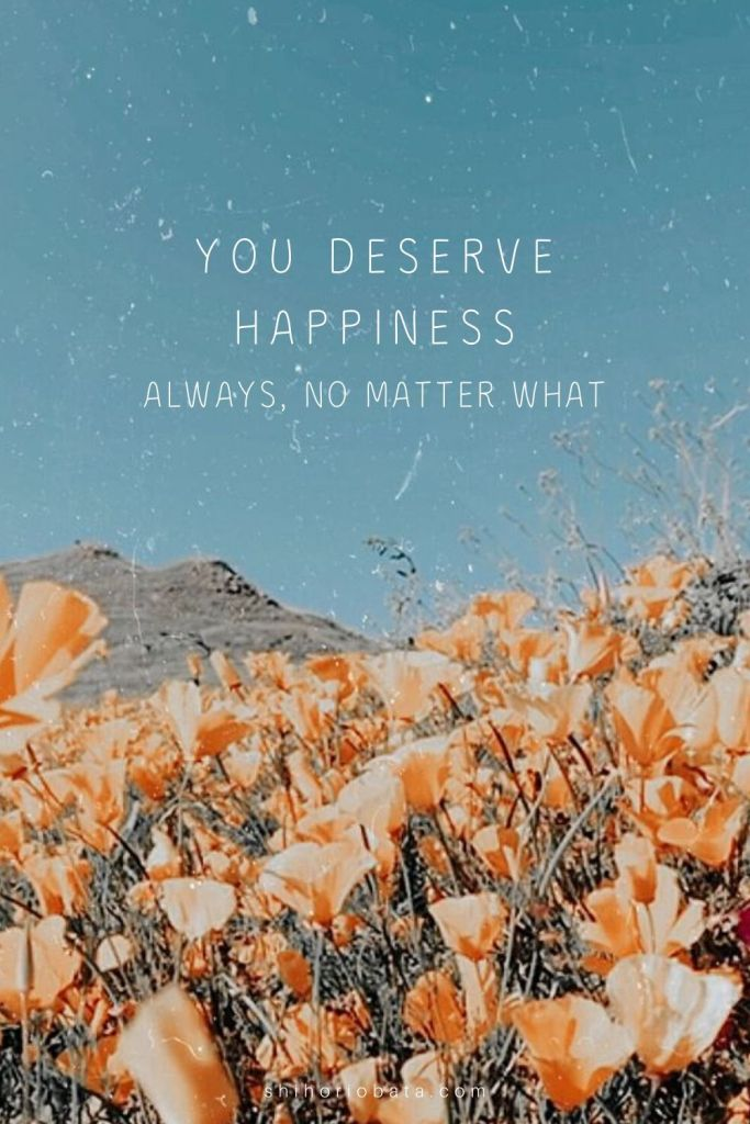 deep positive happiness quotes to live by