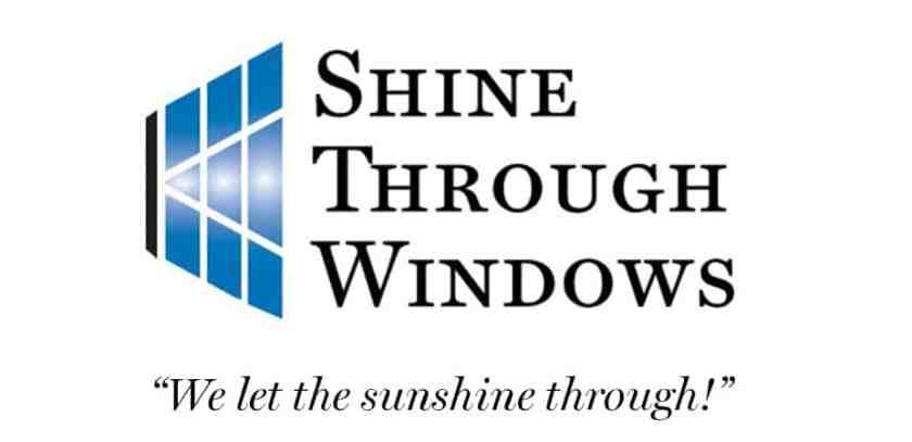 "Shine Through Windows ""We let the sunshine through!"""