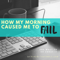 How my Morning Caused me to Fail