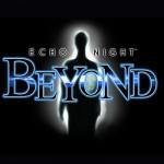 Mis Frikadas Favoritas: Echo Night ~ Beyond
