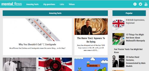 Interesting websites: Mental Floss.