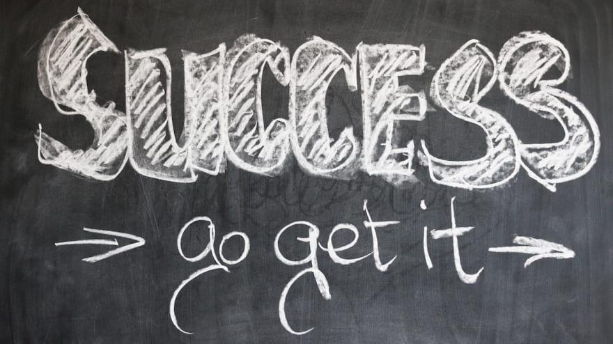 Developers: Success, go get it !