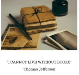 "Notebooks and pen to illustrate Thomas Jefferson's famous quote: ""I cannot live without books"""