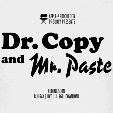 Dr. Copy and Mr. Paste