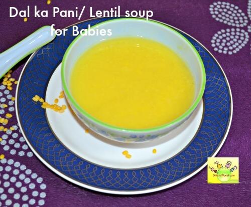 Dal ka Paani/ Moong dal/ Lentil soup for infants