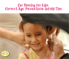 Ear Piercing for Kids: Correct Age, Precautions, Safety Tips