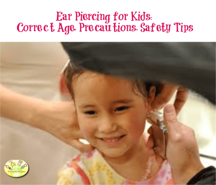 Ear Piercing For Kids Correct Age Precautions Safety Tips