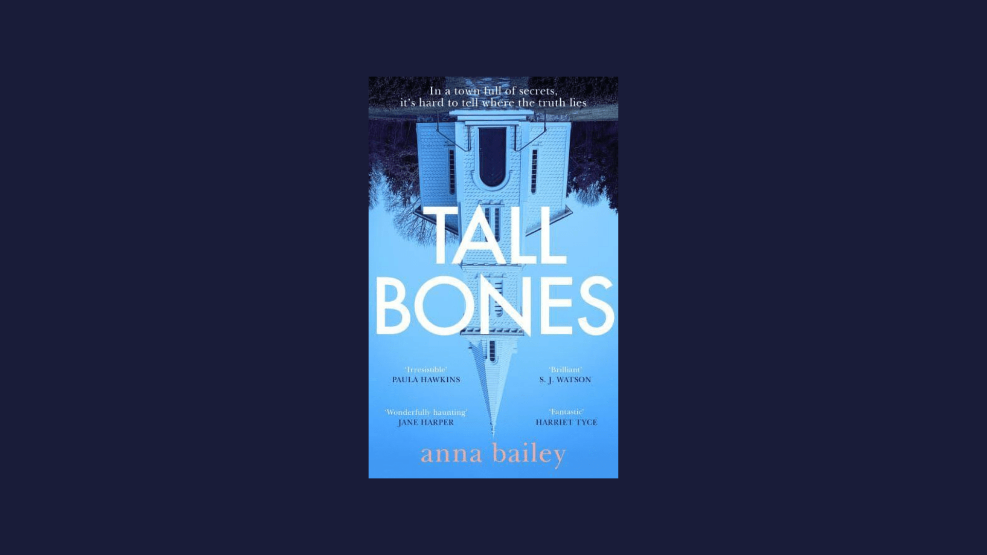 The cover of Tall Bones by Anna Bailey against a dark blue background