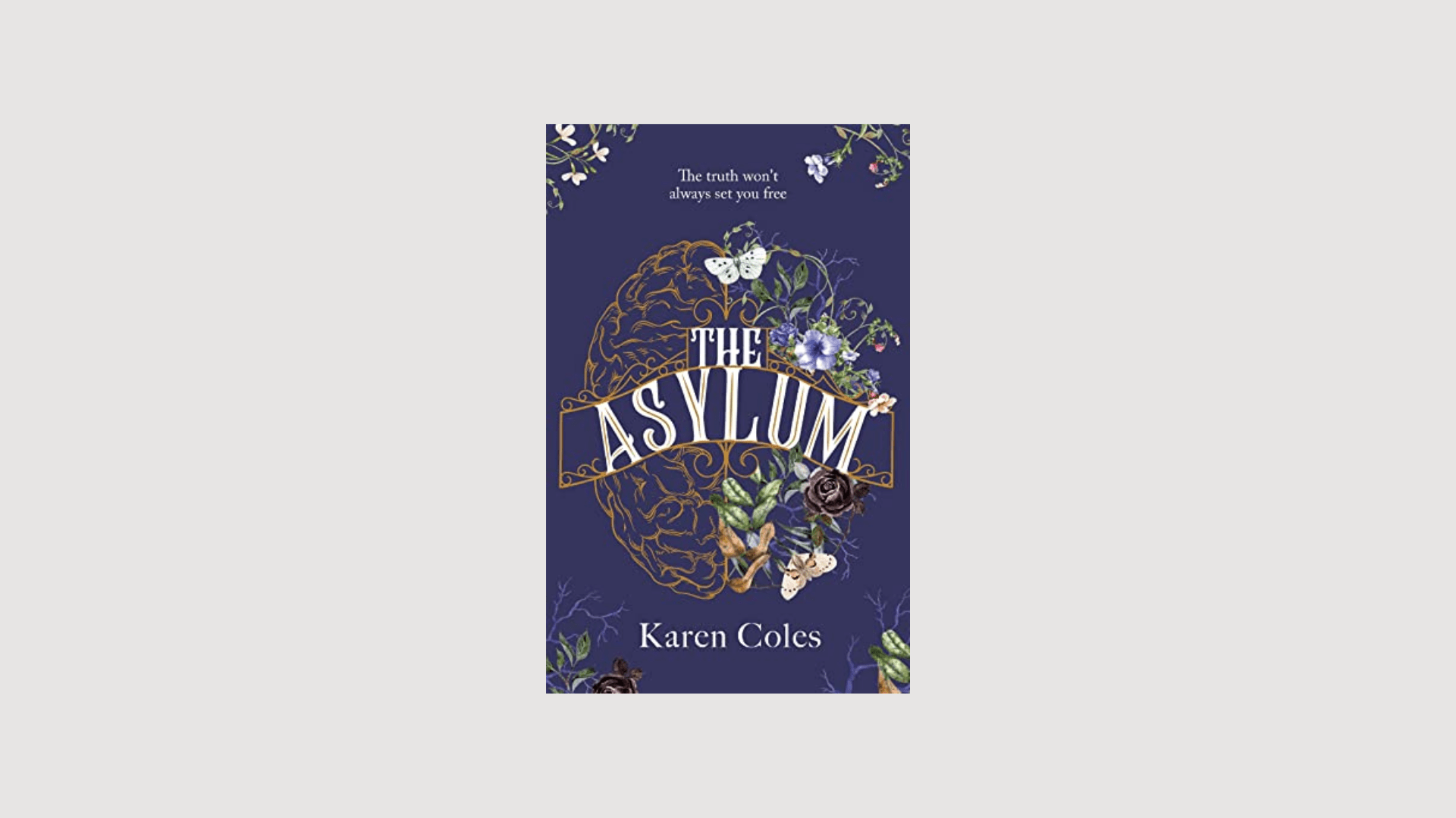 the cover of The Asylum by Karen Cole on a light grey background