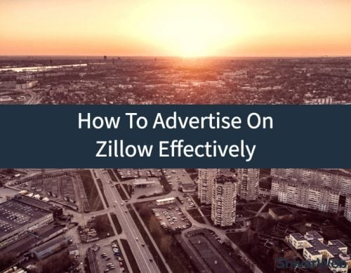 How To Advertise On Zillow Effectively (1)