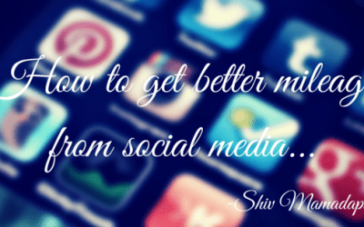 How to get better mileage from Social Media