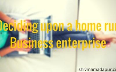 Deciding upon a home run Business enterprise