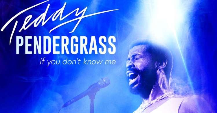 Resultado de imagen de Teddy Pendergrass: If You Don't Know Me