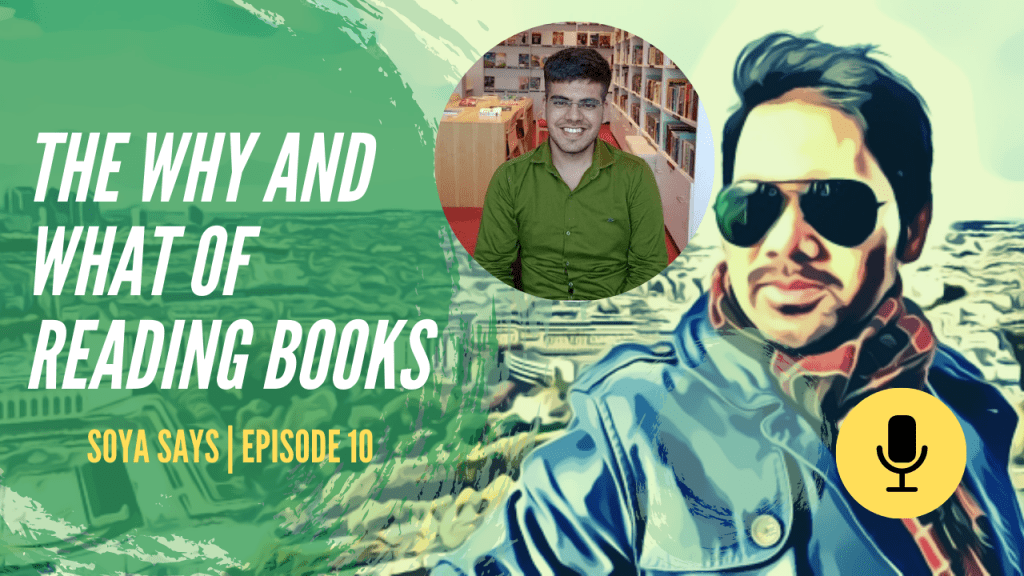 How important is Reading Books Where should you start soya says podcast 1024x576 - How important is Reading Books? Where should you start?