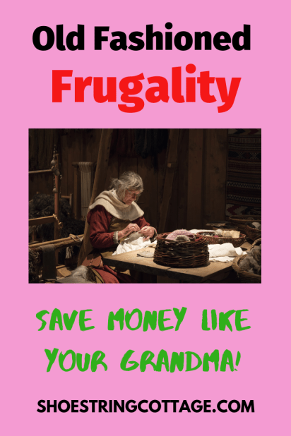 old fashioned frugality