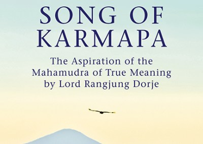 Song Of Karmapa by Traleg Kyabgon