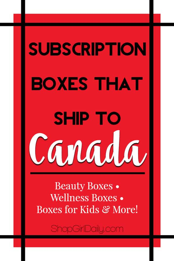 This is a list of Canadian subscription boxes, as well as subscription boxes that ship to Canada. This list includes beauty boxes, kids boxes & more.