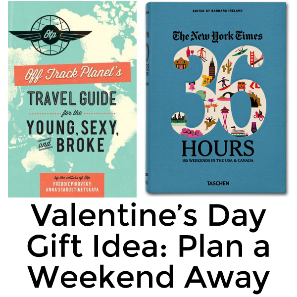 Plan a romantic getaway with these two books.