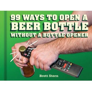 99 Ways to Open a Bottle of Beer