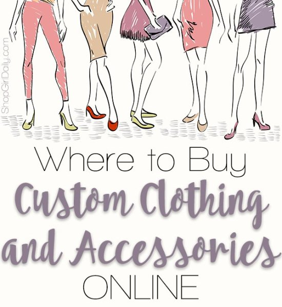 Where to buy custom clothing online | ShopGirlDaily.com