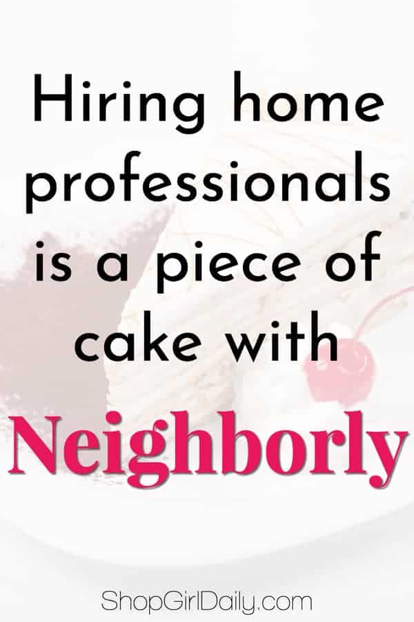 Hiring home professionals is a piece of cake with Neighborly --- giving you more time to eat cake!