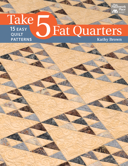 Martingale - Take 5 Fat Quarters (Print version + eBook bundle)
