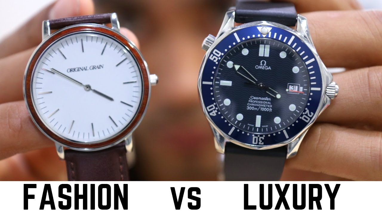 Fashion Watches vs Luxury Watches