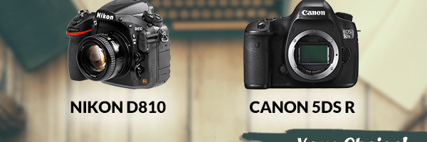 Nikon D810 and Canon 5DS R contest