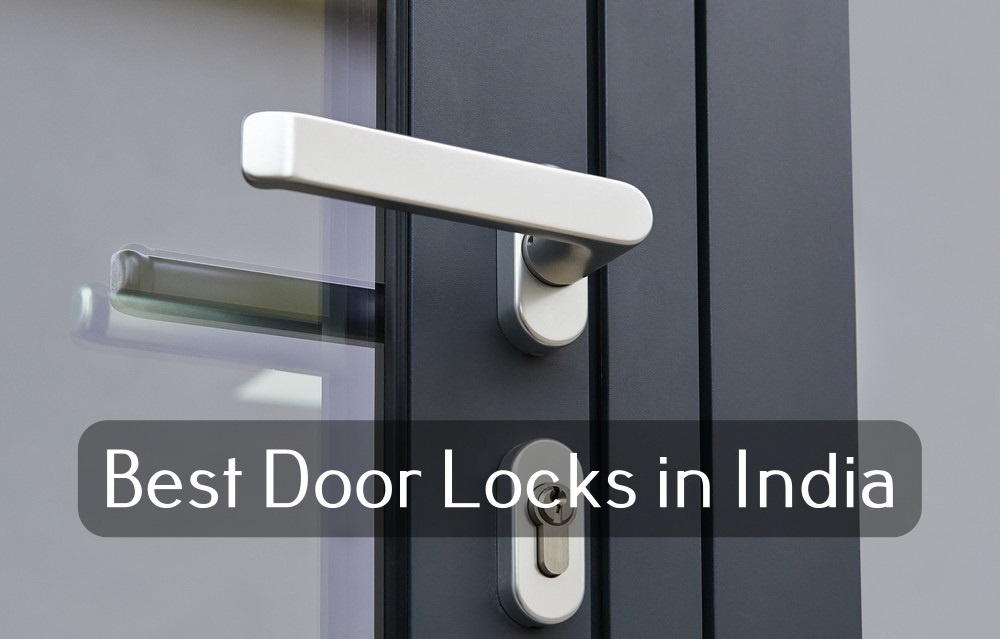 Best Door Locks With Buying Guide In India