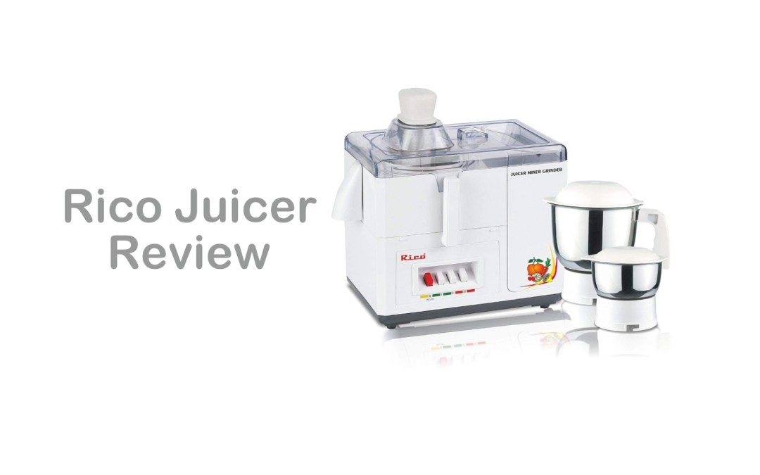 Rico Juicer Review – Blend the Perfect Juice