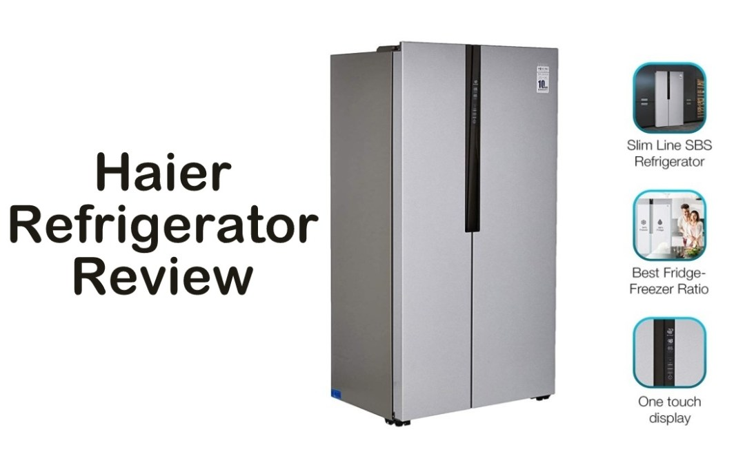 Haier Refrigerator Review – Three Different Products